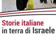 Storie italiane in terra di Israele