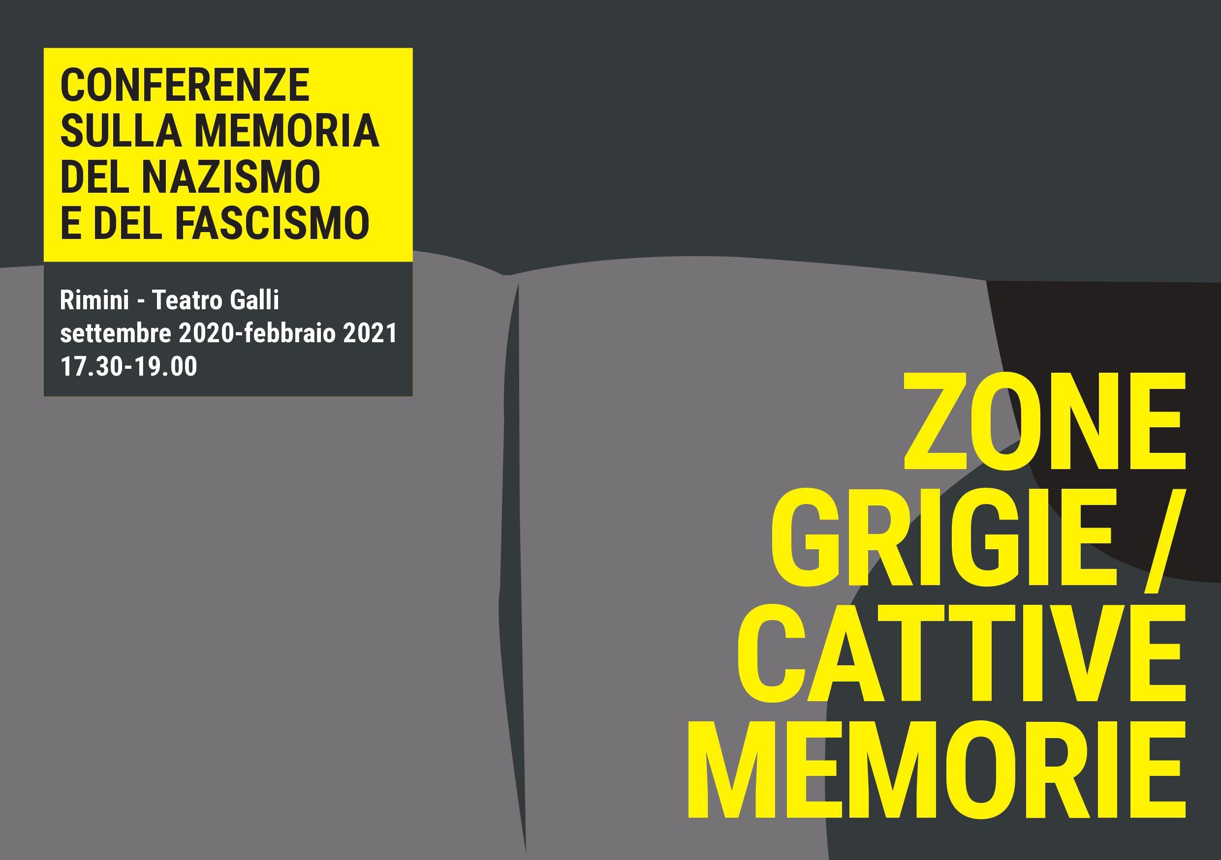Zone grigie/Cattive memorie - Ciclo di conferenze